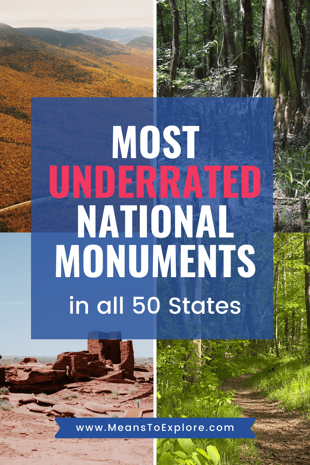 Most Underrated National Monuments