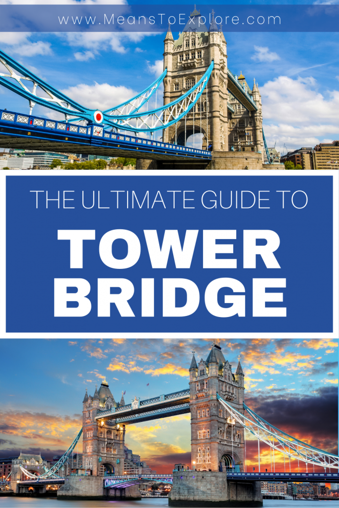 ultimate guide to Tower Bridge